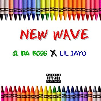 New Wave (feat. Lil Jayo)