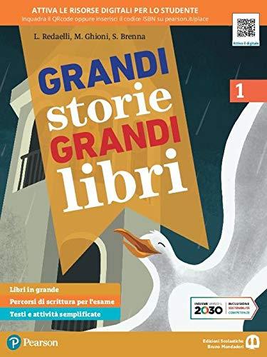 Grandi storie, grandi libri. Per la Scuola media. Con e-book. Con espansione online (Vol. 1)