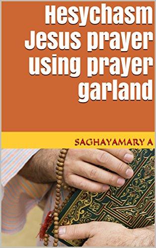 Hesychasm Jesus prayer using prayer garland