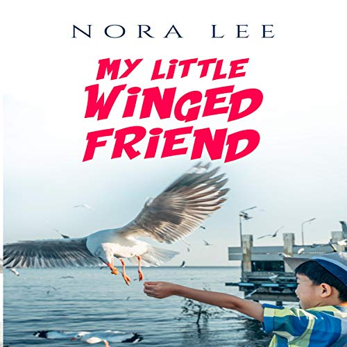 My Little Winged Friend audiobook cover art