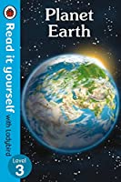 Planet Earth-Read it Yourself with Ladybird, Level 3