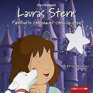 Fabelhafte Gutenacht-Geschichten (Lauras Stern - Gutenacht-Geschichten 10) Titelbild