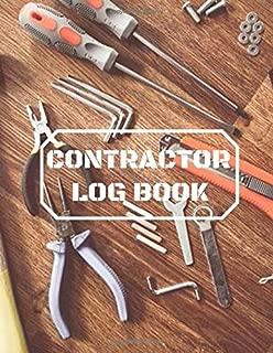 Contractor Log Book: Construction Superintendent Daily Log Book (Construction Project Management)