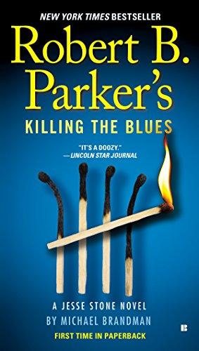 Robert B. Parker's Killing the Blues (Jesse Stone Novels Book 10)