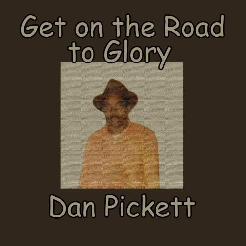 Dan Pickett & Tarheel Slim