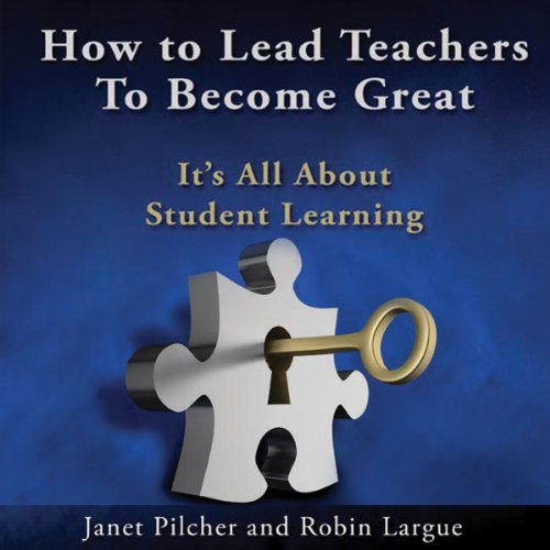 How to Lead Teachers to Become Great audiobook cover art