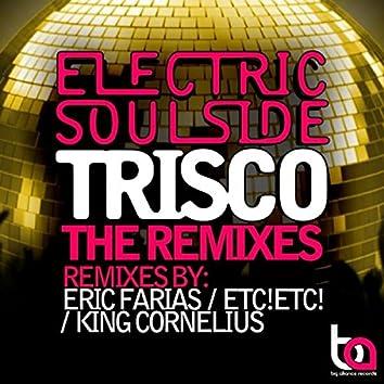Trisco (The Remixes)