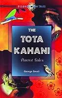 The Tota Kahani: Parrot Tales