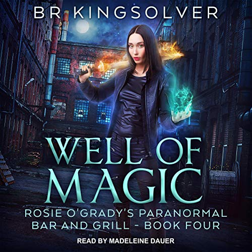 Well of Magic Audiobook By BR Kingsolver cover art