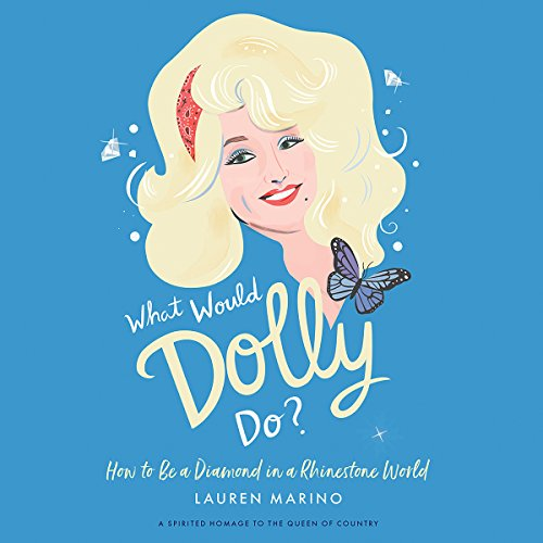 What Would Dolly Do? audiobook cover art