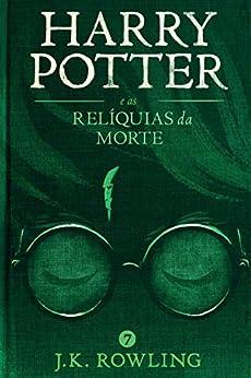 Harry Potter e as Relíquias da Morte por [J.K. Rowling, Lia Wyler]