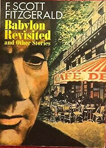 """Babylon Revisited"" : a short story by F. Scott Fitzgerald (English Edition)"