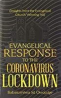Evangelical Response to the Coronavirus Lockdown: Insights from the Evangelical Church Winning All