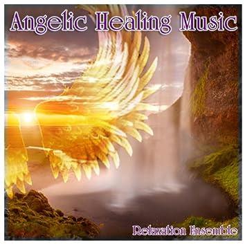 Angelic Healing Music