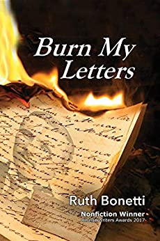 Burn My Letters: Tyranny to refuge by [Ruth Bonetti]