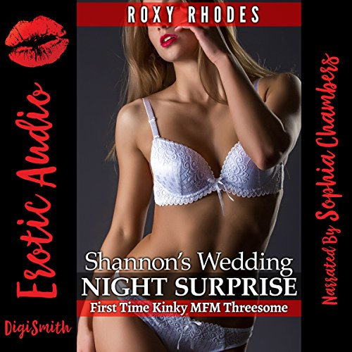 Shannon's Wedding Night Surprise: First Time Kinky MFM Threesome audiobook cover art