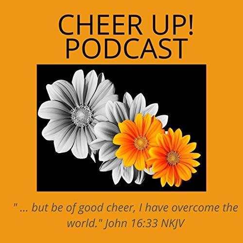Cheer UP! Podcast Podcast By Cheer UP! Podcast cover art