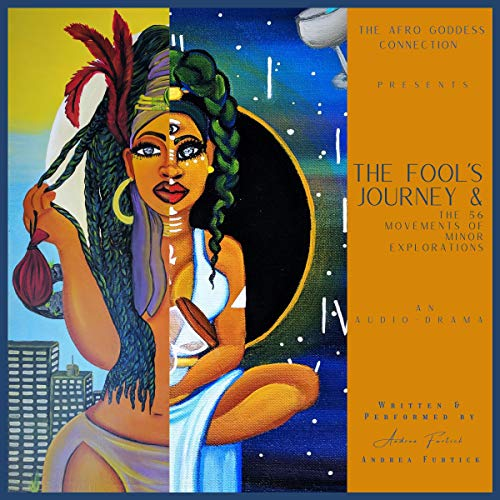 The Fool's Journey & the 56 Movements of Minor Explorations Audiobook By Andrea Furtick cover art