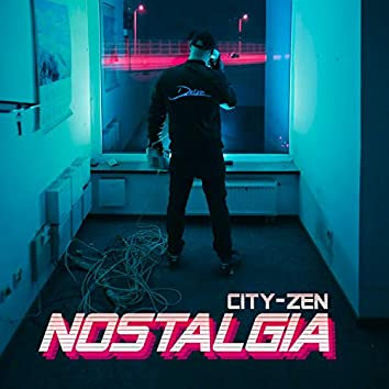City-Zen Nostalgia