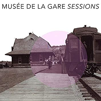 Musée de la Gare Sessions