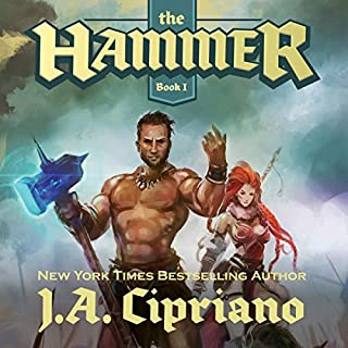 The Hammer: An Epic Fantasy Harem Adventure                   By:                                                                                                                                 J. A. Cipriano                               Narrated by:                                                                                                                                 Nick Podehl                      Length: 10 hrs and 46 mins     101 ratings     Overall 4.5