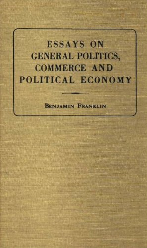 Essays on General Politics, Commerce and Political Economyの詳細を見る
