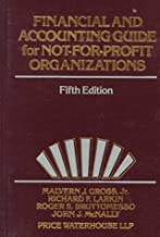 Financial and Accounting Guide for Not-for-Profit Organizations: 5th (Fifth) Edition