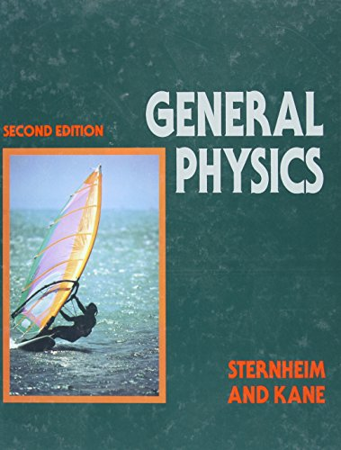 General Physics, 2nd Edition