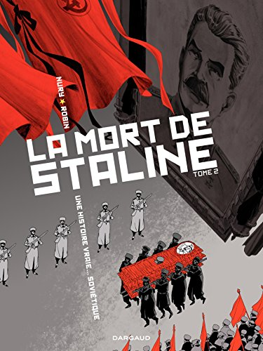 Amazon.com: La Mort de Staline - Tome 2 - Funérailles (2) (French Edition)  eBook: Nury, Fabien, Thierry, Robin: Kindle Store