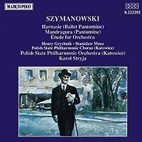 Szymanowski: Harnasie