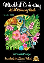 ADULT COLORING BOOK: Helps Reduce Anxiety, Depression, PTSD and Many More Mental Health Issues
