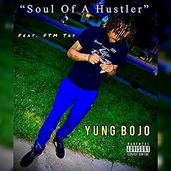 Hustla Soul (feat. FTM Tay)
