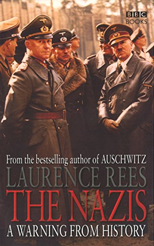 The Nazis: A Warning From History