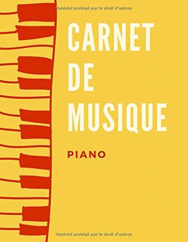 Cahier de Musique - Piano: Grand Format - 110 pages de partitions - 12 portées par page - papier manuscrit - 21 x 29,7 cm/A4