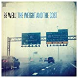 The Weight & The Cost [Vinilo]