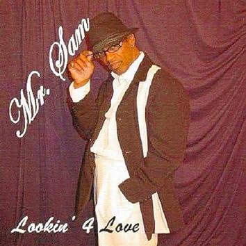 Lookin 4 Love