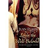 Louis the Well-Beloved: (French Revolution) (English Edition)