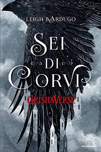 GrishaVerse - Sei di corvi