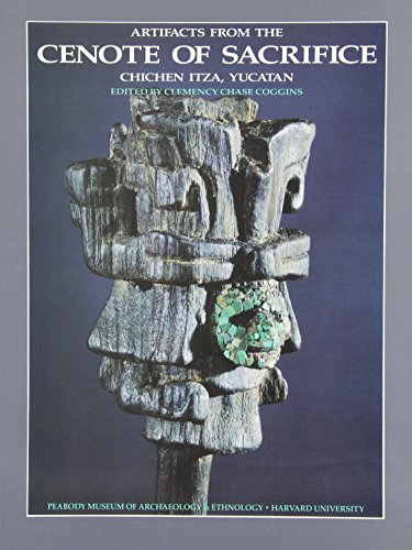 Volume 10: Artifacts from the Cenote of Sacrifice, Chichen Itza, Yucatan: Textiles, Basketry, Stone, Bone, Shell, Ceramics, Wood, Copal, Rubber, other ... Remains (Peabody Museum Memoirs) (Volume 3)