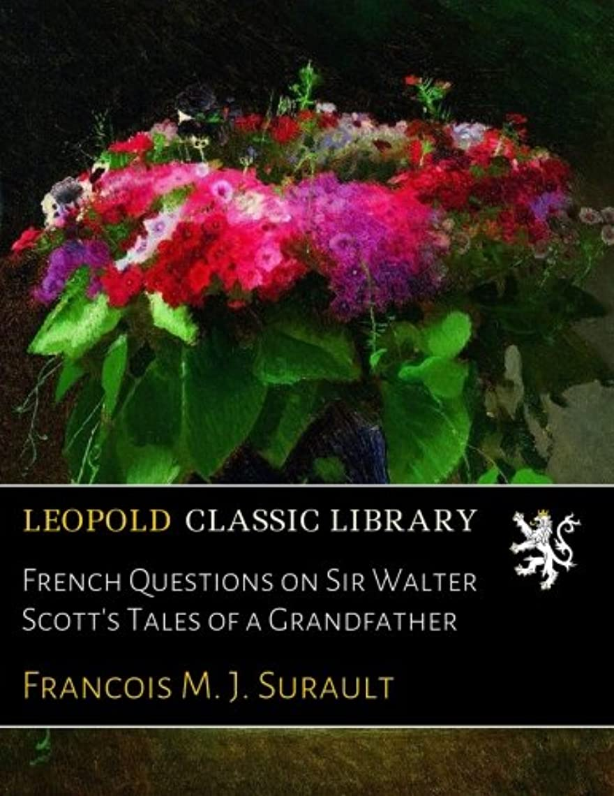 カレッジパキスタン人良さFrench Questions on Sir Walter Scott's Tales of a Grandfather