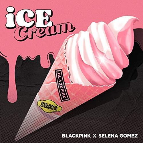 BLACKPINK & Selena Gomez