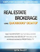 Real Estate Brokerage using QuickBooks Desktop: Simplified Accounting Solutions