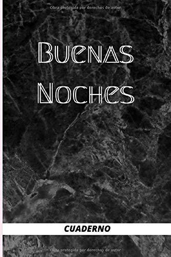 Buenas noches , cuaderno: Regalo especial para los amigos- Regalo para nuestros mejores amigos- Cuaderno original y elegante- Cuaderno negro ... para ... rayado horizontal 6 x 9 pulgadas