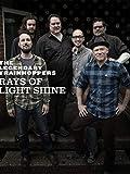 Rays of Light Shine: The Legendary Trainhoppers
