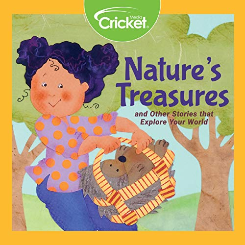 Couverture de Nature's Treasures and Other Stories That Explore Your World