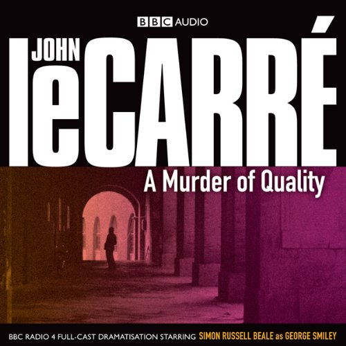 A Murder of Quality (Dramatised) audiobook cover art