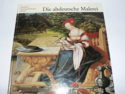 Die altdeutsche Malerei