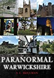 Paranormal Warwickshire (English Edition)