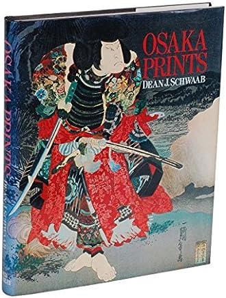 Osaka Prints by Dean Schwaab (1989-10-31)
