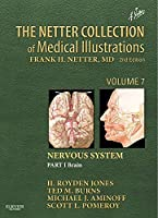 The Netter Collection of Medical Illustrations: Nervous System, Volume 7, Part 1 - Brain (Netter Green Book Collection)